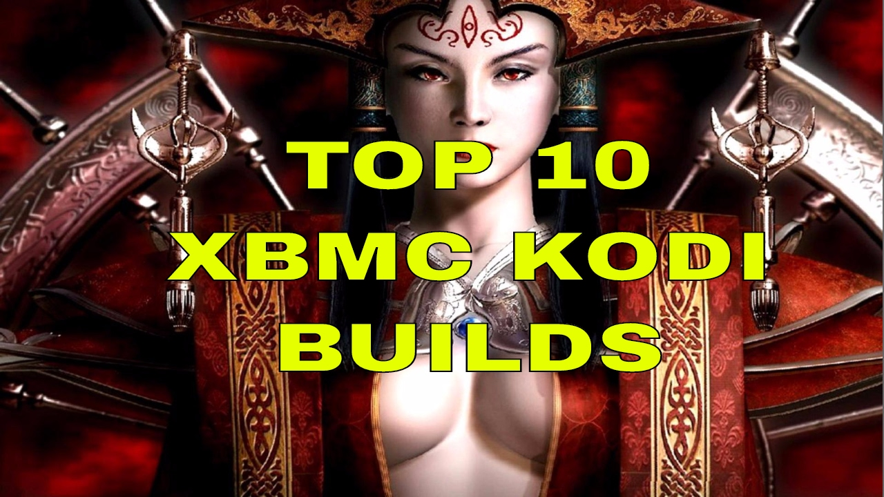 TOP 10 KODI BUILDS MAY 2017