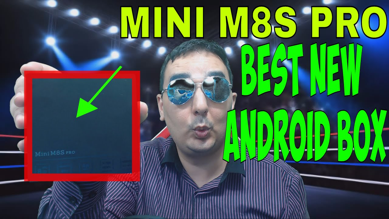 BEST 4K ANDROID MINI M8S PRO ANDROID 6.0 4K TV BOX REVIEW AND BENCHMARKS (WORKS KODI OR APK )