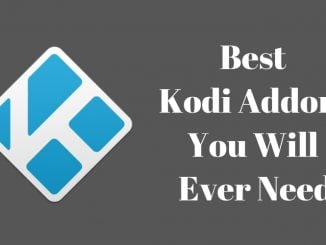 Best Kodi Addons to Win Over the World [2018]