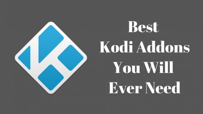 Best Kodi Addons to Win Over the World [2018]