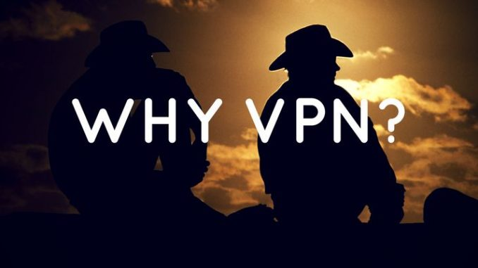 10 Reason Why You Must Use A VPN