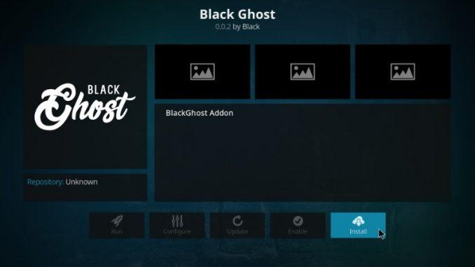 How to Install Black Ghost Kodi Addon on Kodi 17.6 Krypton