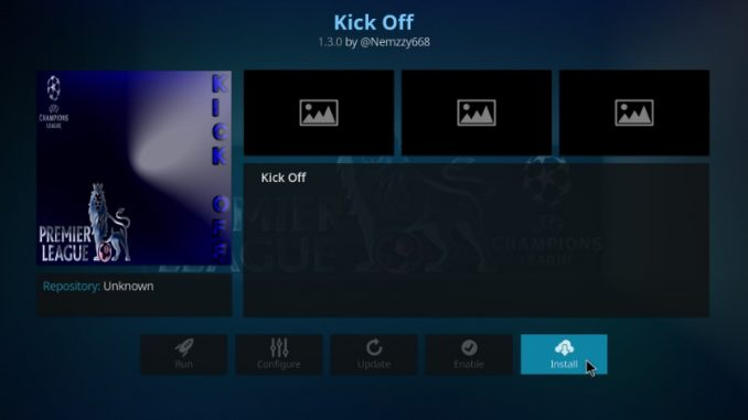 How to Install Kick Off Addon on Kodi 17.6