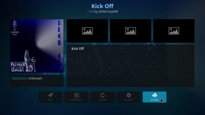 How to Install Kick Off Addon on Kodi 17.6