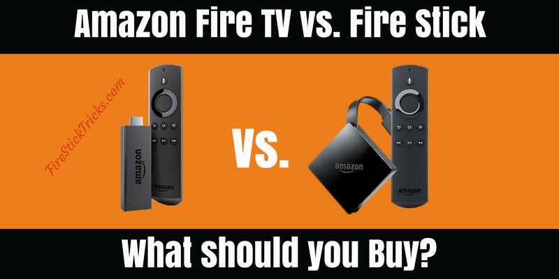 fire tv vs fire stick