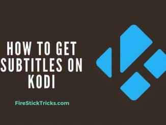 How to Get Subtitles on KODI 17.6 Krypton with OpenSubtitles
