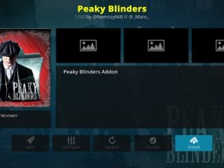 Peaky Blinders Addon Guide - Kodi Reviews