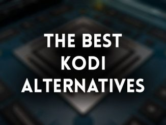 Best Kodi Alternatives - Top 10 Recommendations!