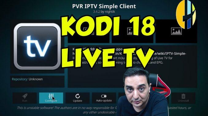 KODI 18 Alpha IPTV SETUP 2018 - How to setup KODI 18 with