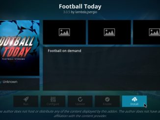 How to Install Football Today Addon on Kodi 17.6 Krypton