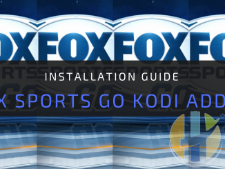 Fox Sports Go Kodi Addon: Enjoy Fifa World Cup 2018