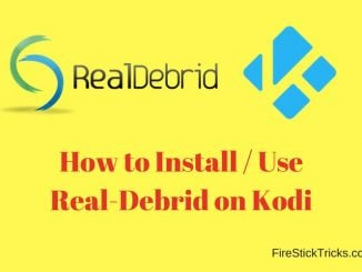 How to Install & Use Real-Debrid on Kodi 17.6