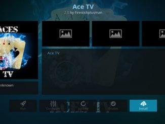 Ace TV Addon Guide - Kodi Reviews
