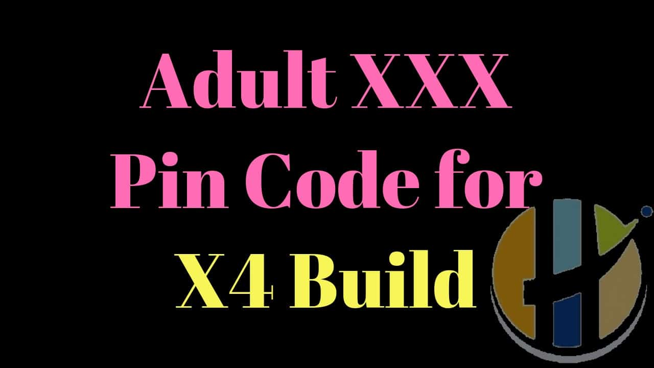 What Is The Default Pin Code For Adult Add-ons In X4 Build