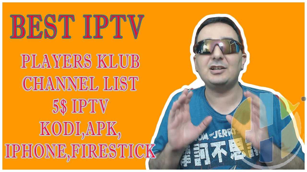 Playersklub IPTV channel list 27/07/2018 - Husham com IPTV