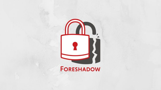 New Intel Chipset Vulnerability Foreshadow Revealed