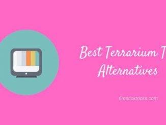 6 Best Terrarium TV Alternatives for Free Movies / TV Shows (2018)