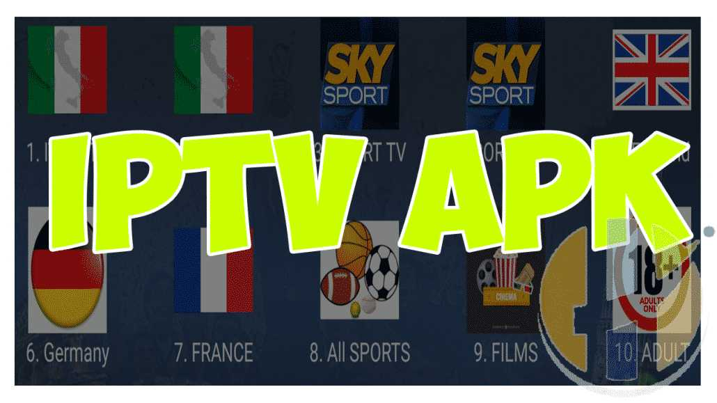LIVE TV IPTV APK ENGLISH ITALY Adult Links - Husham com APK
