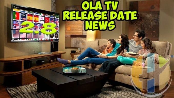 OLA TV APK 2 8 News and update info  - Husham com APK