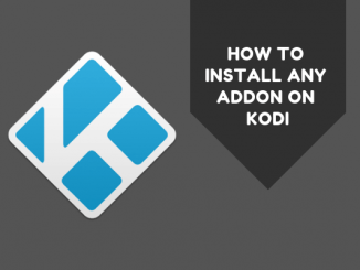 How to Install Any Addon on Kodi in 3 Simple Steps