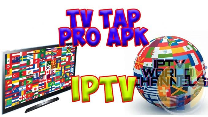 IPTV APK TvTap Pro v2 8 APK for Android Firestick and NVIDIA Shield