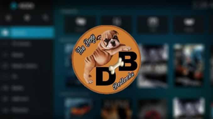 The Dogs Bollocks Kodi Addon - Featured