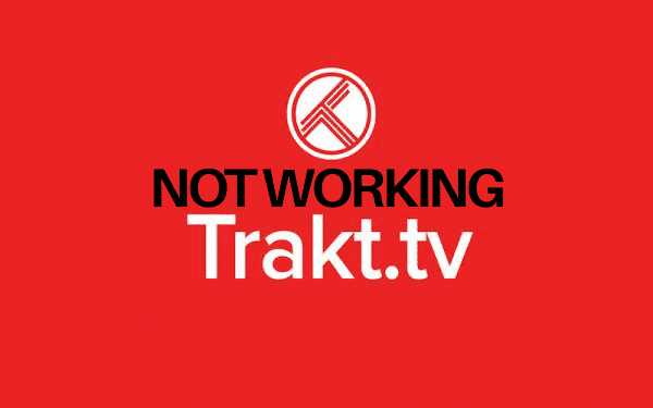 Trakt Not Working in Kodi? Here's What You Can Do!