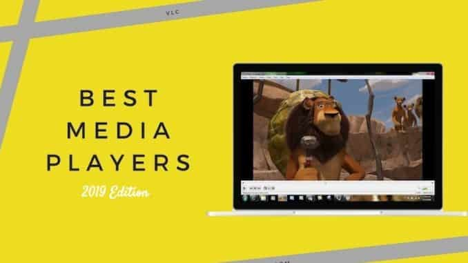 best media players 2019 windows