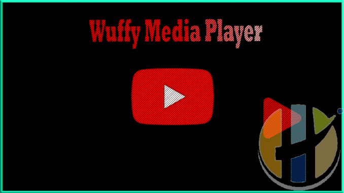 Wuffy Media Player APK