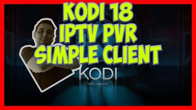 KODI 18 PVR IPTV Simple Client Addon - Husham com Kodi Addons