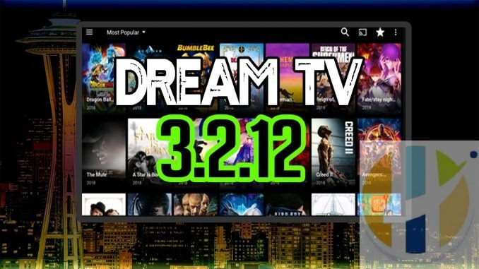 DREAM TV APK 3 2 12 Streaming Movies TV Shows Android Firestick 4K
