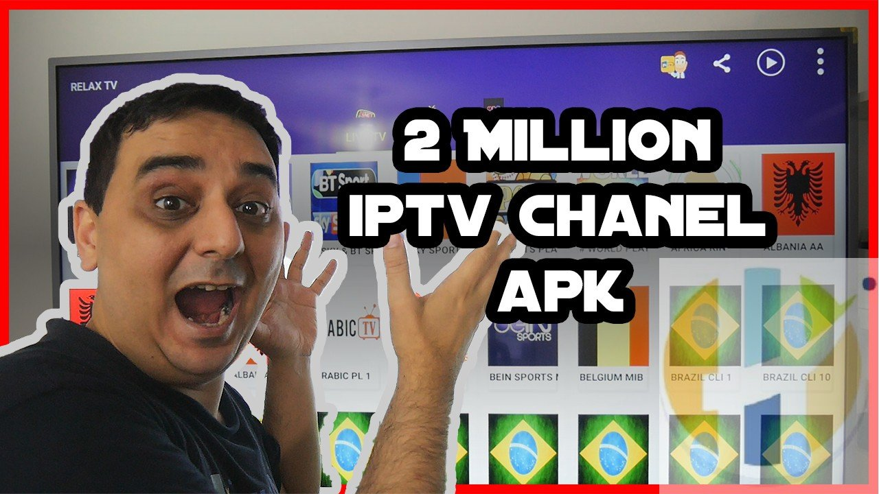 Relax TV APK 2 Milliong IPTV Channels in One APK plus Movies Links