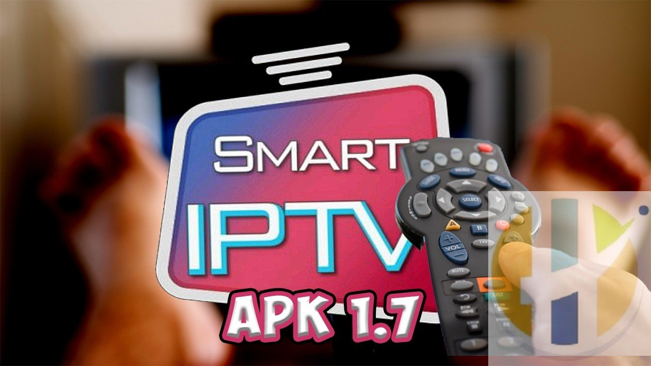 Smart IPTV APK Updated to Version 1 7 2019 - Husham com APK