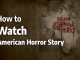 How to Watch American Horror Story in 2019