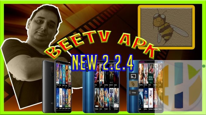 BeeTV APK 2 2 4 Stream Movies TV Shows Android Smart TV