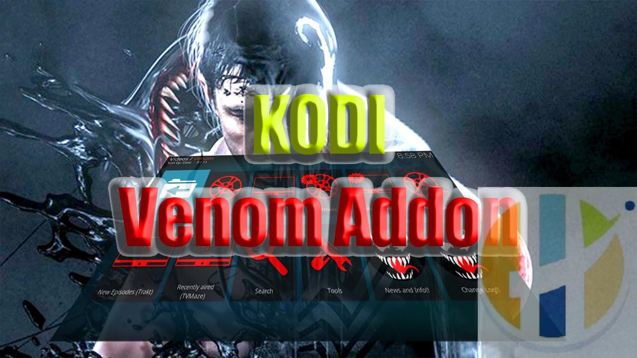 Venom Kodi Addon Install Guide: Exodus Fork - Husham com