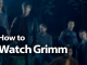 How to Watch Grimm Online in 2019: Monster Hunting in Oregon