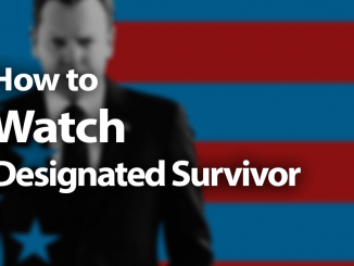 How to Watch Designated Survivor Online in 2019: Capitol Affairs
