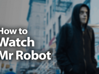 How to Watch Mr. Robot Online in 2019: Smash the System