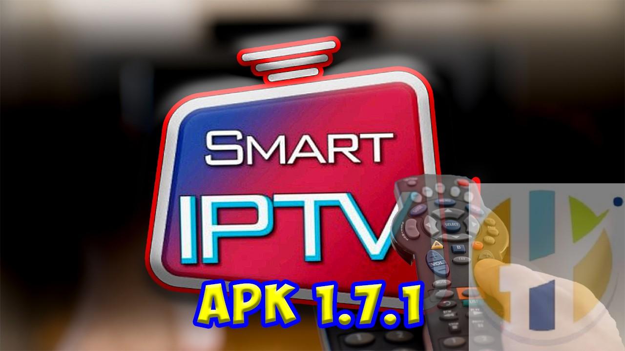 New Smart IPTV APK Updated to Version 1 7 1 - Husham com APK