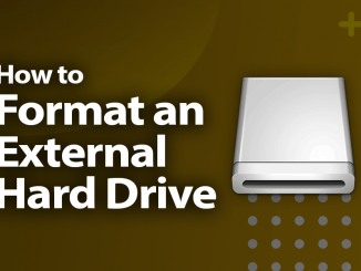 How to Format an External Hard Drive the Easy Way in 2019