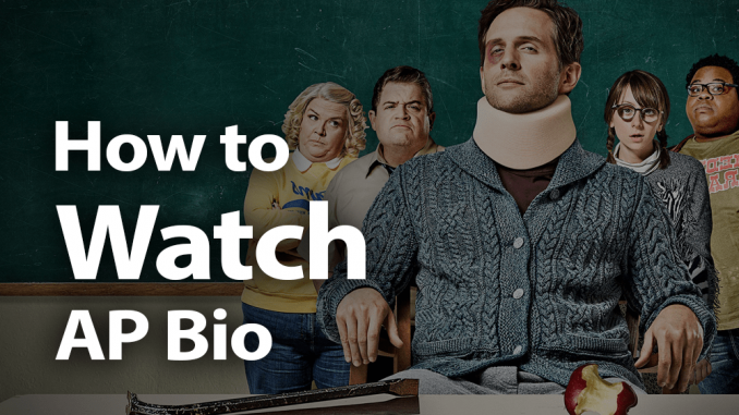 How to Watch A.P. Bio in 2019: Hot for Teacher