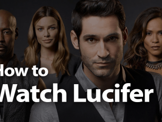 How To Watch Lucifer in 2019: The Devil You Know