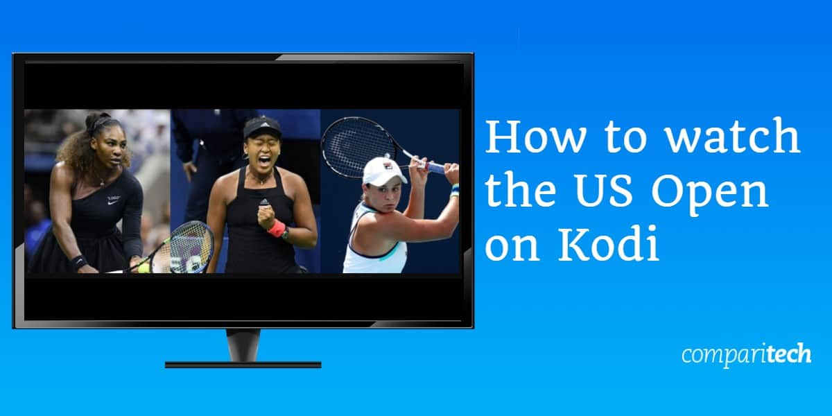 How to watch the US Open on Kodi
