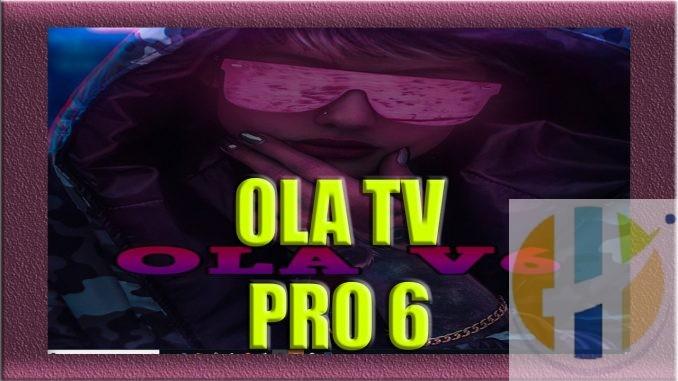 OLA TV 6 PRO
