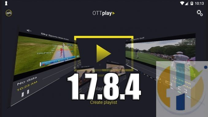 OTTPlay IPTV Player 1 7 8 4 Download Upgraded for Firestick