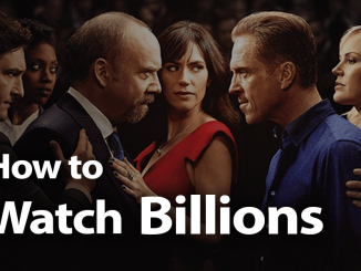 How to Watch Billions in 2019: Intrigue and Power Plays