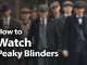 How to Watch Peaky Blinders in 2019: Grime & Violence