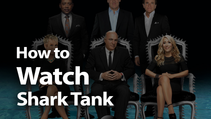 How to Watch Shark Tank in 2019: Blood in the Water