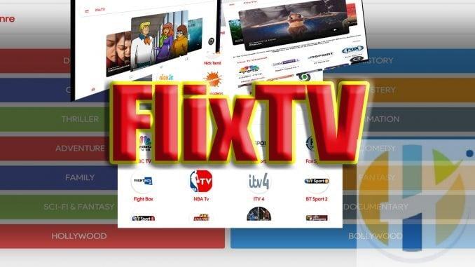 FlixTV APK IPTV Bollywood movies and Sports Live TV Firestick Adroid NVIDIA Shield Windows MAC